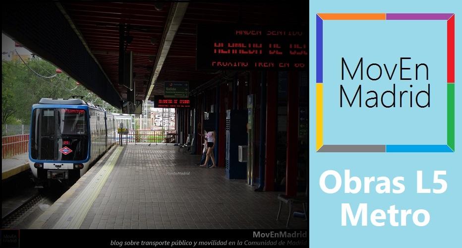 Obras En La Linea 5 De Metro Movenmadrid